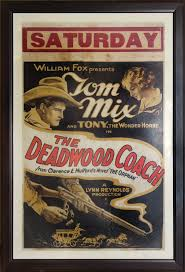 "tom Mix ""The Deadwood Coach"""