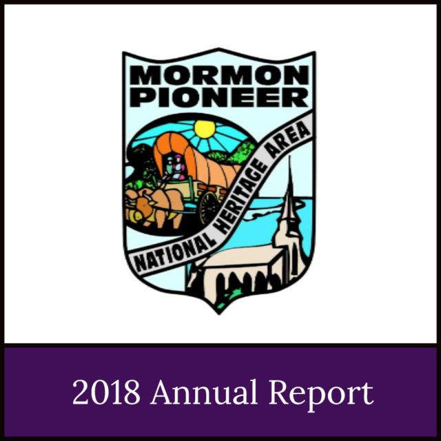 2018 Annual Report of the Mormon Pioneer National Heritage Area
