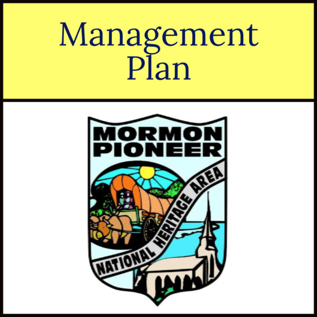 Management Plan for the Mormon Pioneer National Heritage Area