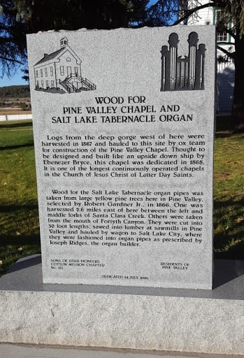 Picture of Marker describing Pine Valley Chapel and wood from the area being used to buold the organ pipes of the organ on Temple Square