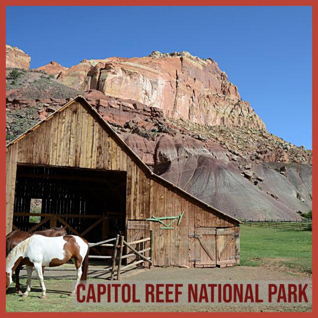 Capitol Reef National Park in Utah Mormon Pioneer National Heritage Area