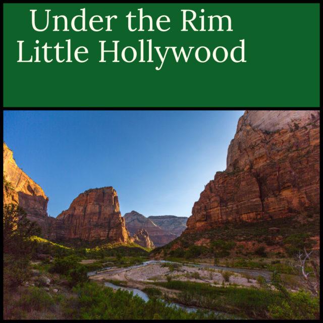 Under the Rim - Little Hollywood